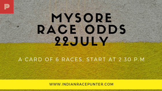 Mysore Race Odds 22 July,  free indian horse racing tips, trackeagle,  racingpulse, racing pulse