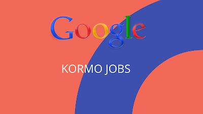 Google kormo jobs अब घर बैठे JOB  अप्लाई करे और JOB  पाए
