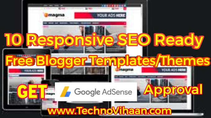 Responsive SEO ready Free Blogger templates/themes-Get Adsence  Approval