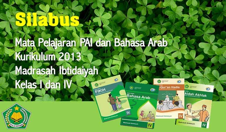 Download Silabus PAI dan Bahasa Arab Khusus MI Kelas 1 dan 4 Kurikulum 2013 Terbaru