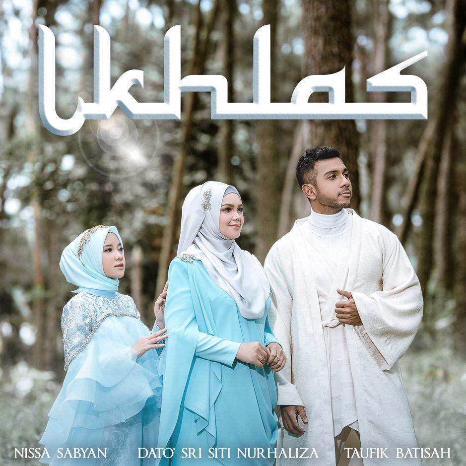 Lirik Lagu Ikhlas - Dato' Sri Siti Nurhaliza, Taufik Batisah & Nissa Sabyan