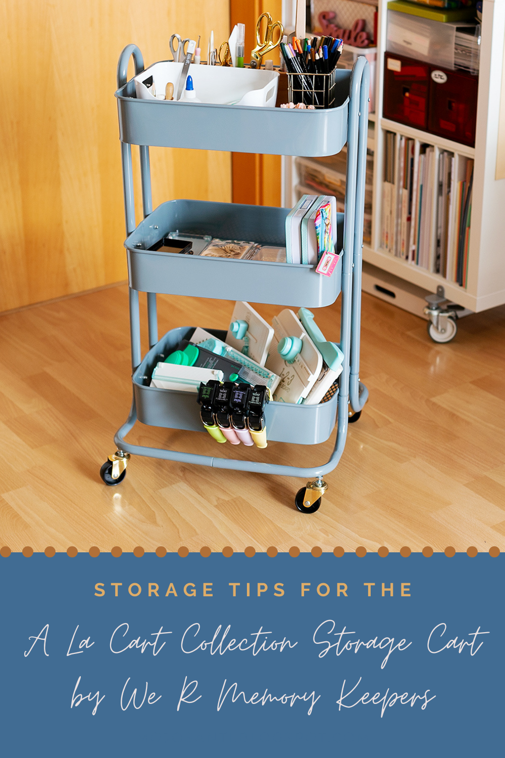 Storage Cart by WRMK with Tips for styling your cart