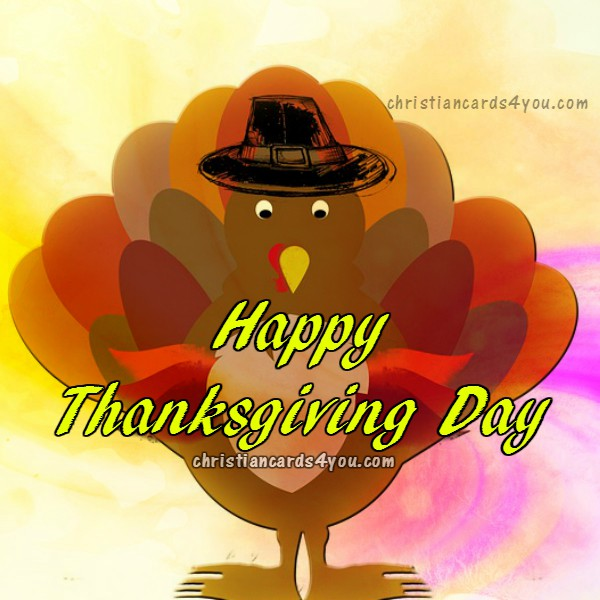 happy thanksgiving day image, free card 2015 thanksgiving free quotes by Mery Bracho.