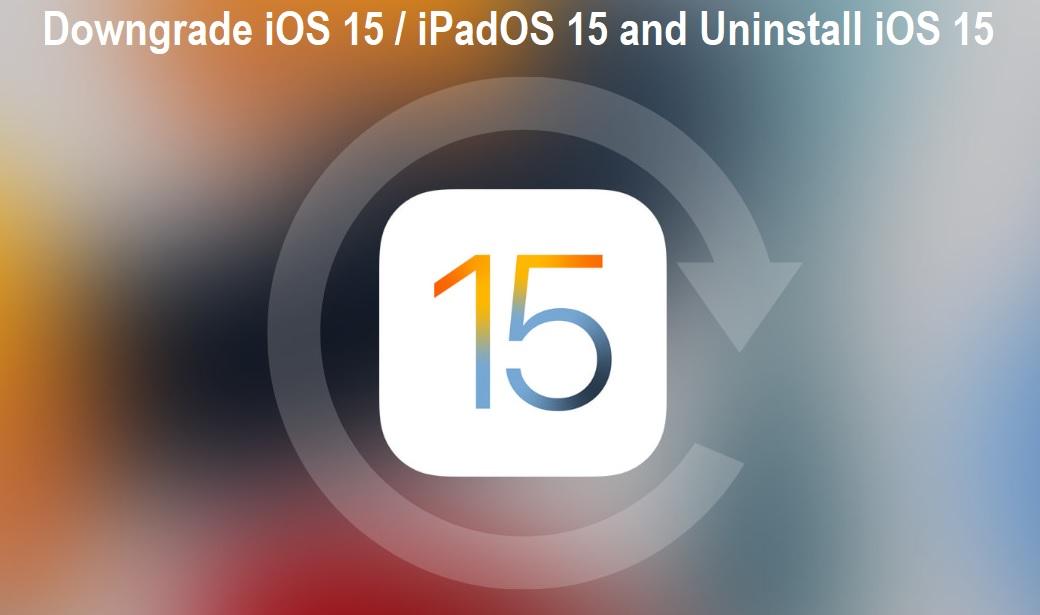 Downgrade iOS 15 to iOS 14.7.1