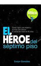 El Héroe del séptimo piso