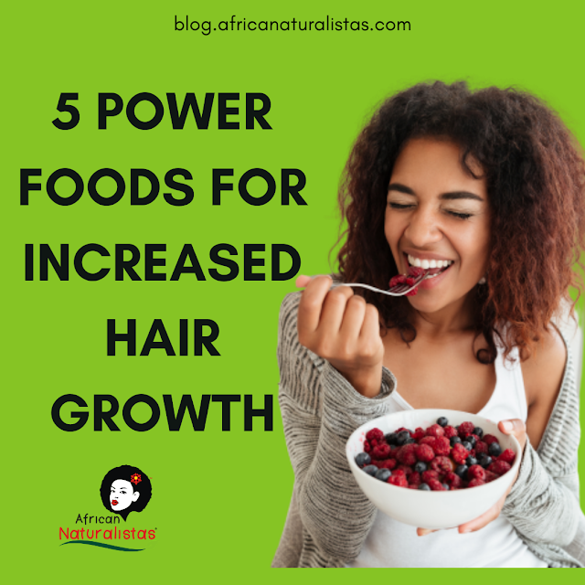 5 POWER FOODS FOR INCREASED HAIR GROWTH