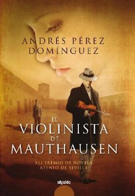 El violinista de Mauthausen - Andrés Pérez Domínguez (2009)
