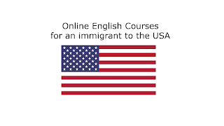 Online English Courses for an immigrant to the USA