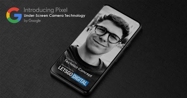Google Patents Unique Under-Screen Front-Facing Smartphone Camera