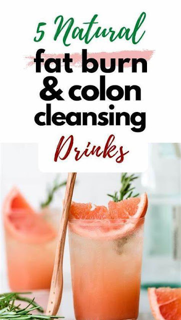 5 Natural Colon Cleanse And Weight Loss Drinks