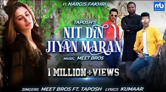Nit Din Jiyan Maran Lyrics - Meet Bros  Taposh