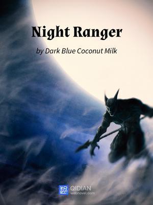 رواية Night Ranger الفصول 171-180 مترجمة