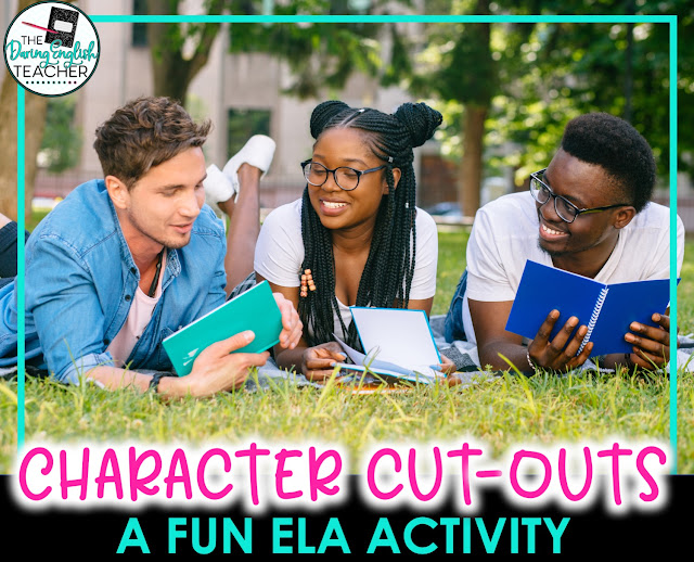 Character Cut-outs: A Creative Way to Explore Characterization