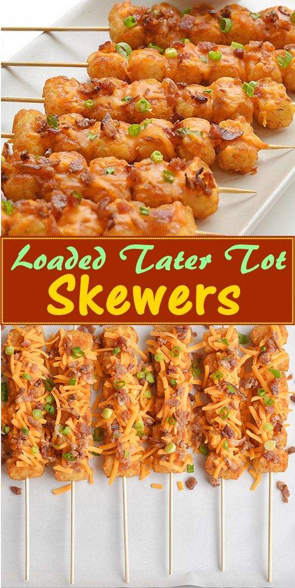 Loaded Tater Tot Skewers Recipe #appetizerrecipes