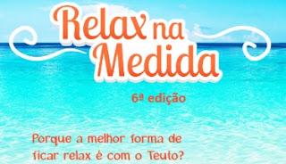 Cadastrar Promoção Teuto 2018 Relax na Medida Nova Promoção Viagens