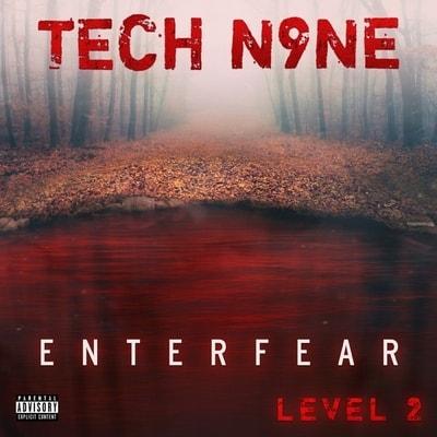 Tech N9ne - ENTERFEAR Level 2 (EP) (2020) - Album Download, Itunes Cover, Official Cover, Album CD Cover Art, Tracklist, 320KBPS, Zip album