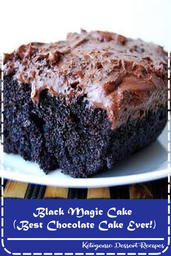 Black Magic Cake (Best Chocolate Cake Ever!)