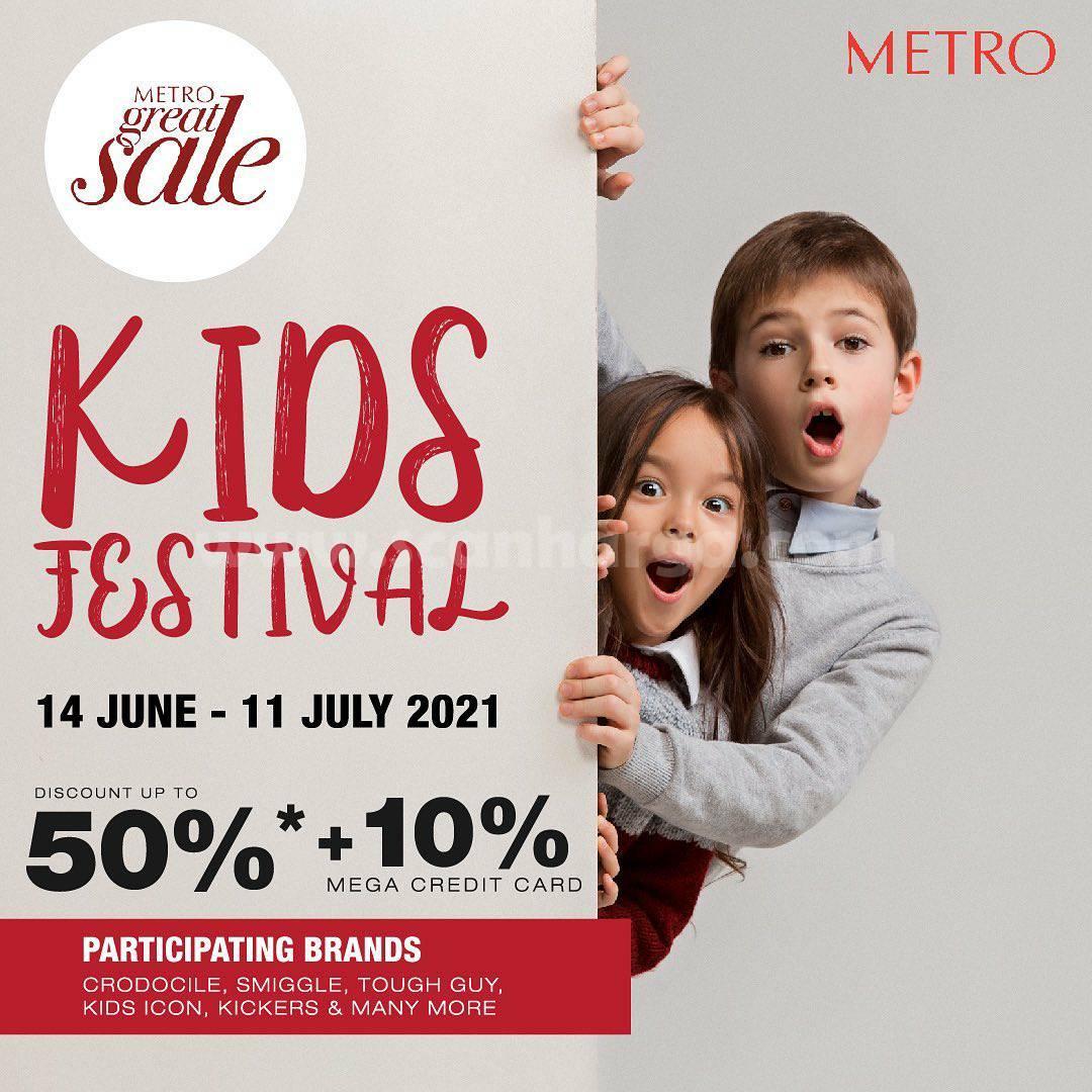 METRO GREAT SALE KIDS FESTIVAL ! Diskon 50% + 10% dengan Kartu Kredit Mega