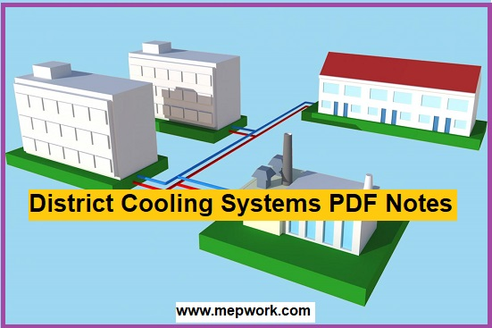 Download Free District Cooling Systems PDF Notes
