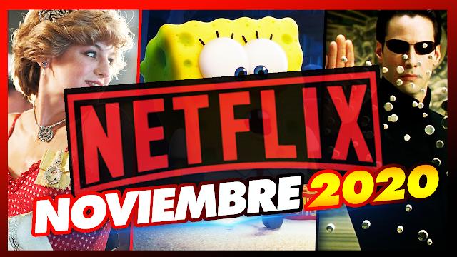 🔴 Estrenos Netflix para Noviembre en Latinoamérica 2020