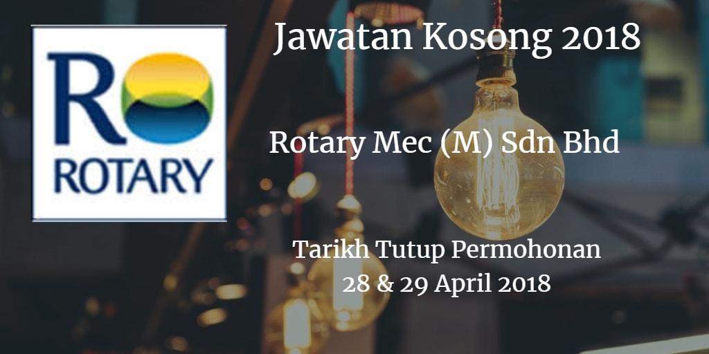 Jawatan Kosong ROTARY MEC (M) SDN BHD 28 & 29 April 2018