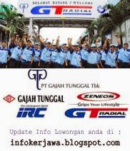 Lowongan Kerja Terbaru PT Gajah Tunggal Tbk.