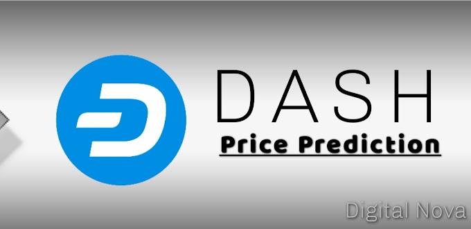 DASH Price Prediction For 2020, 2025, 2030