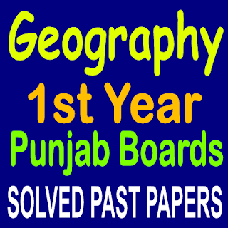 Solved Old Papers of Geography Inter Part First With Subjective And Objective Question Answers