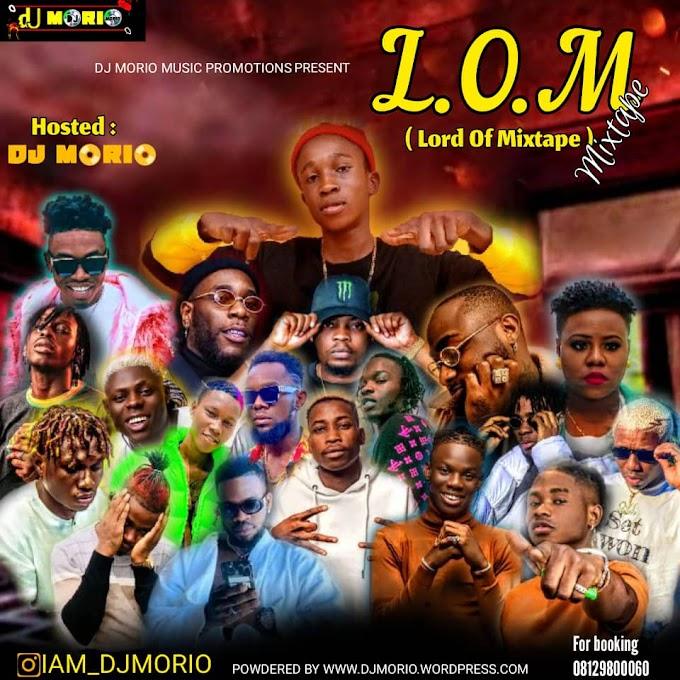 [DOWNLOAD MIXTAPE] DJ MORIO - L.O.M LORD OF MIXTAPES