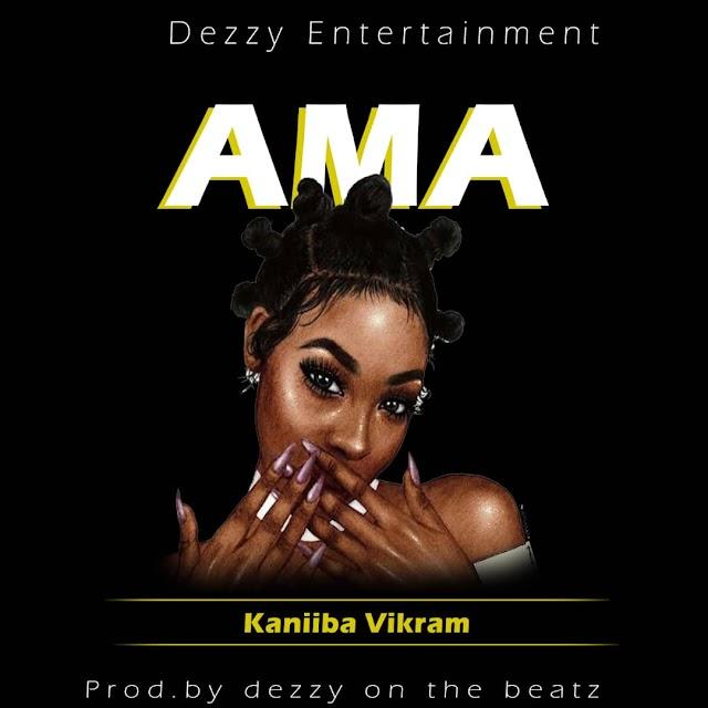 KaniiBa Vikram-Ama(Prod. By DeezyTheBeatMaker)
