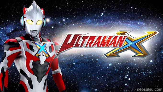 Ultraman X Batch Subtitle Indonesia