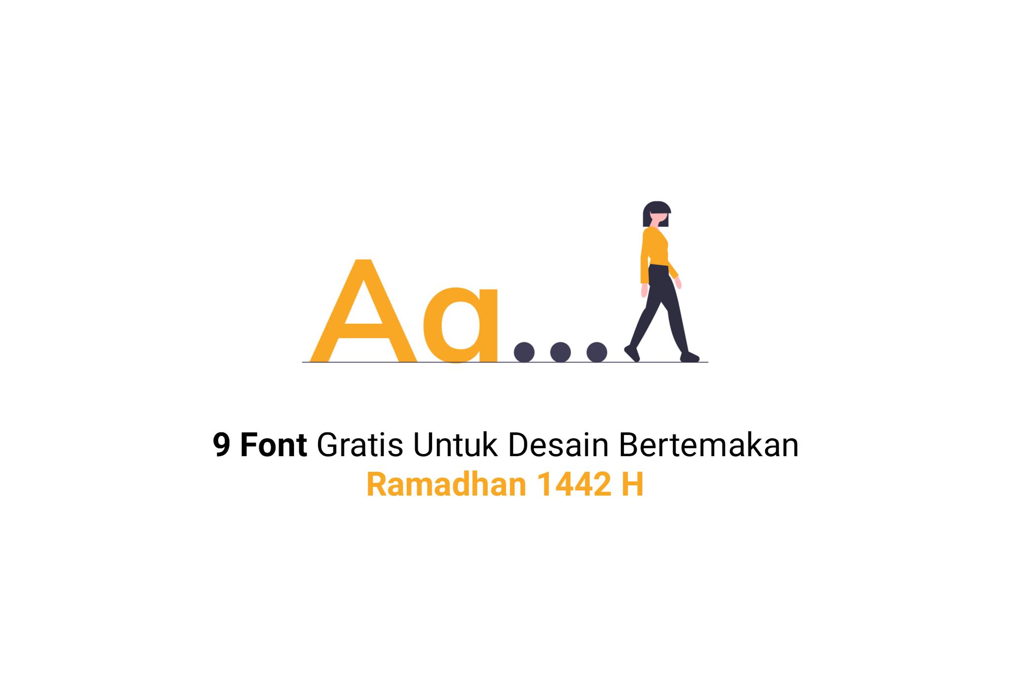 9 Font Gratis Untuk Desain Bertemakan Ramadhan 1442 H