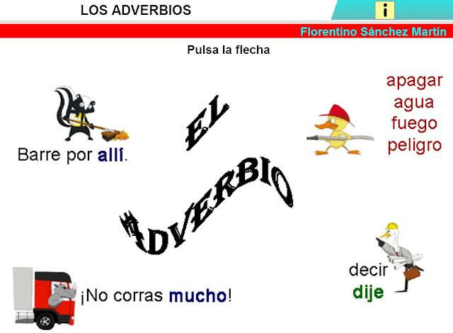 http://cplosangeles.juntaextremadura.net/web/edilim/curso_4/lengua/adverbios/adverbios.html