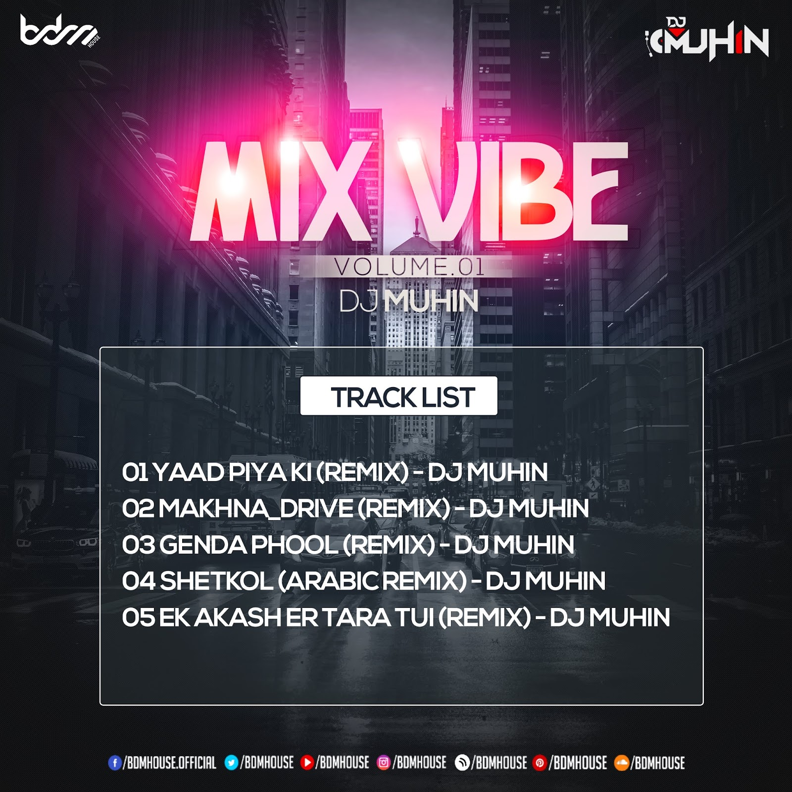 MIX VIBE - VOL.01 - DJ MUHIN