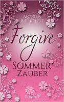 https://www.amazon.de/FORGIVE-Sommerzauber-Jahreszeiten-Reihe-Andrea-Bielfeldt/dp/1533188025/ref=sr_1_1?ie=UTF8&qid=1489525349&sr=8-1&keywords=forgive+sommerzauber