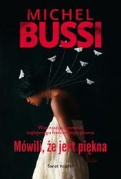 http://lubimyczytac.pl/ksiazka/4850353/mowili-ze-jest-piekna