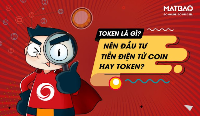 Token là gì? Nên đầu tư tiền điện tử Coin hay Token?