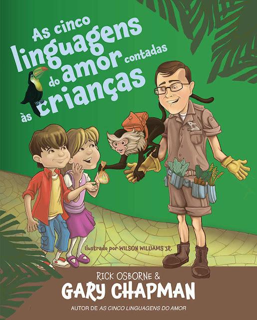 As cinco linguagens do amor contadas às crianças Gary Chapman Rick Osborne