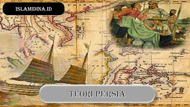 teori persia masukknya islam ke indonesia