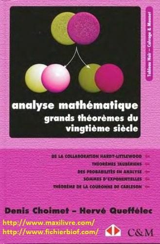 Analyse mathématique Grands théorèmes du vingtième siècle