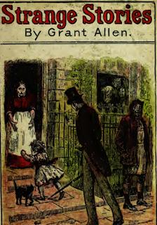 Strange stories ( 1890 ) by Grant Allen