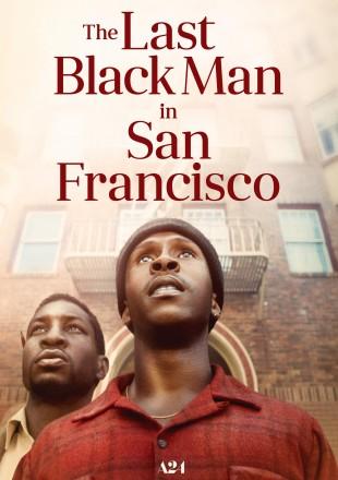 The Last Black Man in San Francisco 2019 BRRip 720p Dual Audio