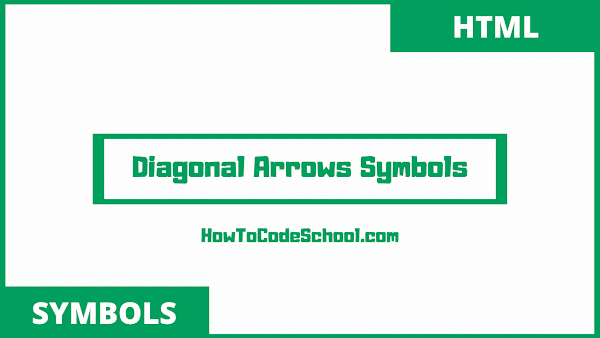 diagonal arrows symbols html codes and unicodes