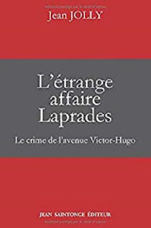 Vie quotidienne de FLaure : L'étrange affaire Laprades - Jean JOLLY