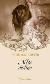 Noble Destino, Katie MacAlister