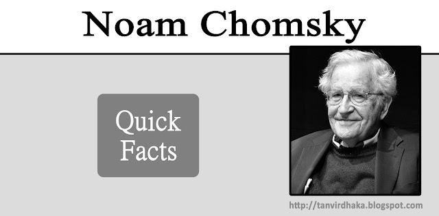 Noam Chomsky Quick Facts
