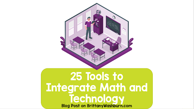 25 Tools to Integrate Math and Technology