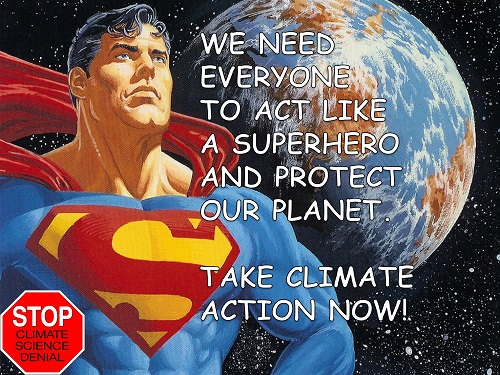 Poster of the Week - We Need Everyone to Act Like a Superhero and Protect Our Planet.
