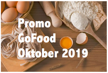 promo gofood oktober 2019, kode promo gofood oktober 2019, promo go food oktober 2019, promo gofood gojek oktober 2019