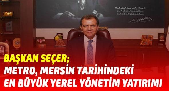 Mersin Haber,Vahap Seçer,Mersin Büyükşehir Belediyesi,